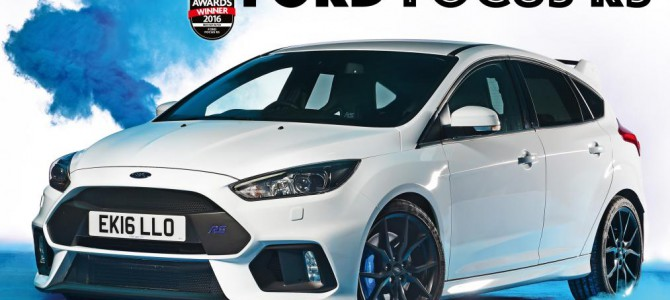"Ford Focus RS wins Auto Express ""Hot Hatch of the Year 2016"""